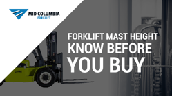 Blog Image  Forklift Mast Height - Know Before You Buy