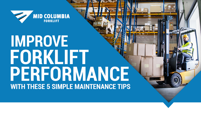 Blog Image - Improve Forklift Performance With These 5 Simple Maintenance Tips