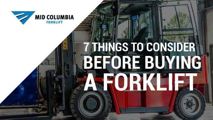 Blog Image 7 Things to Consider Before Buying a Forklift