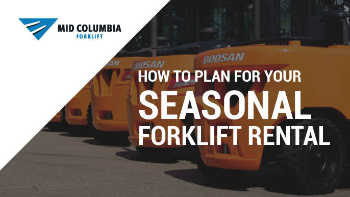 Blog Image How to Plan for Your Seasonal Forklift Rental