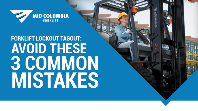 Blog Image - Forklift Lockout Tagout - Avoid These 3 Common Mistakes