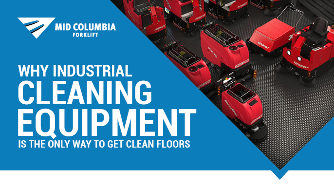 Why Industrial Cleaning Equipment Is The Only Way to Get Clean Floors