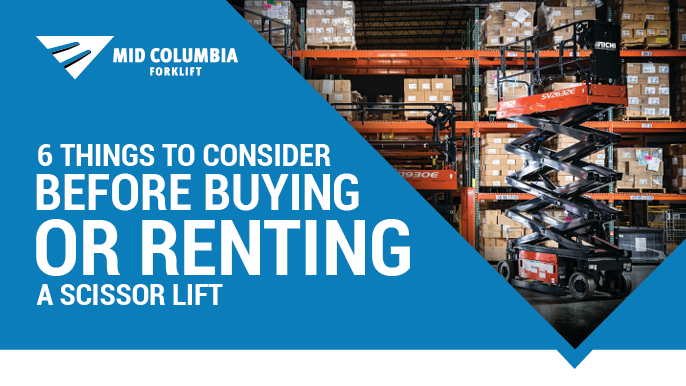 6 Things To Consider Before Buying or Renting a Scissor Lift