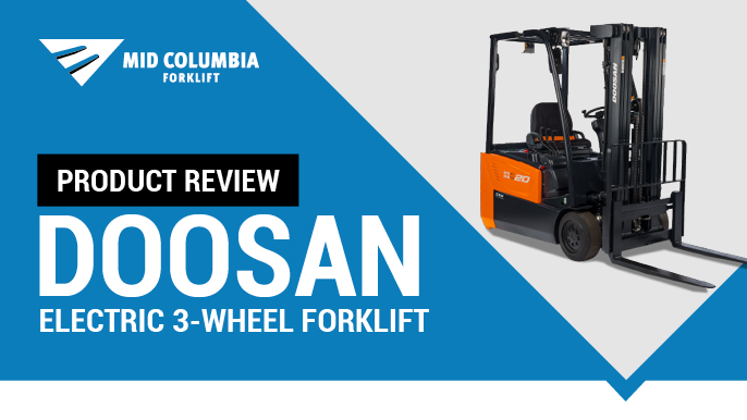 Product Review - Doosan Electric 3-Wheel Forklift