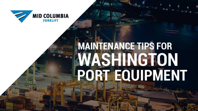Maintenance Tips for Washington Port Equipment