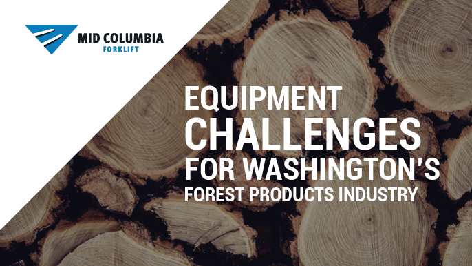 Equipment Challenges for Washington's Forest Products Industry