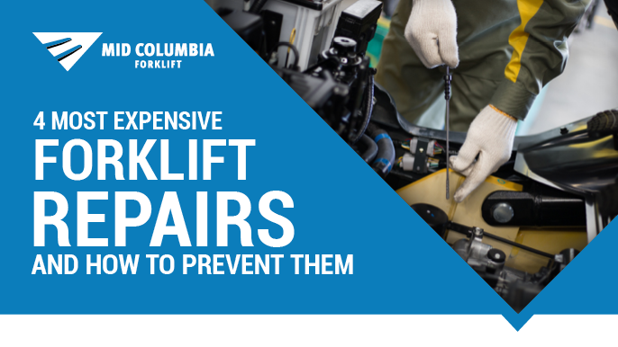 4 Most Expensive Forklift Repairs and How to Prevent Them