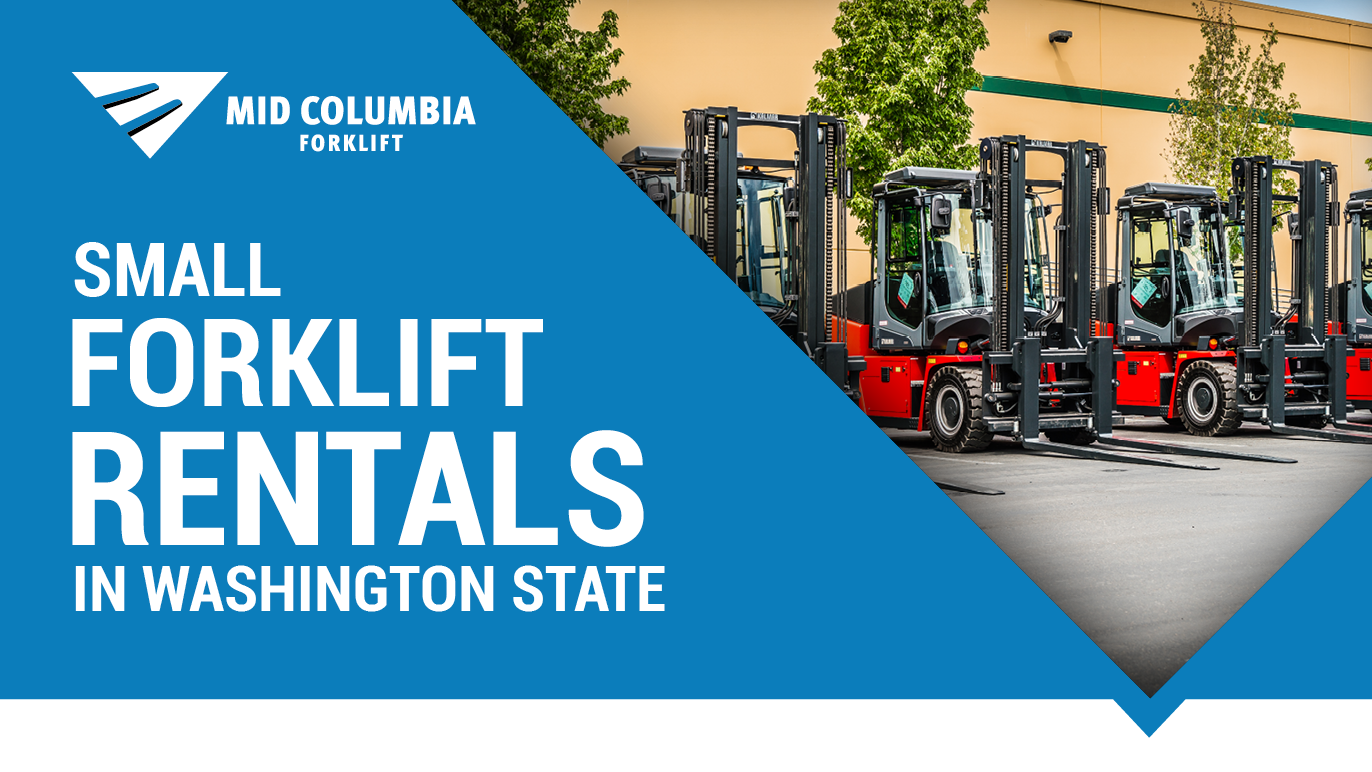 Small Forklift Rental in Washington State