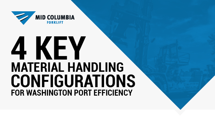 4 Key Material Handling Configurations for Washington Port Efficiency