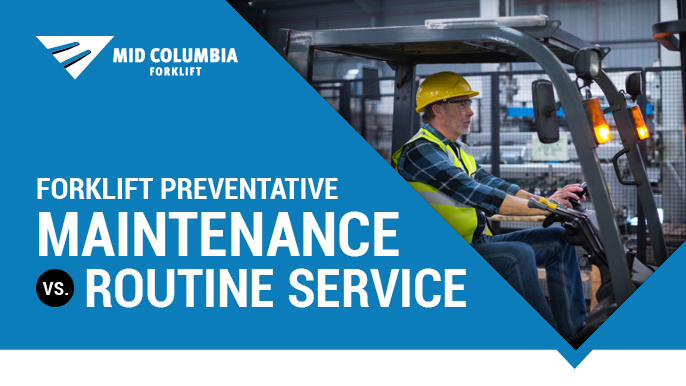 Forklift Preventative Maintenance vs. Routine Service