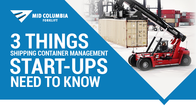 3 Things Shipping Container Management Start-Ups Need To Know