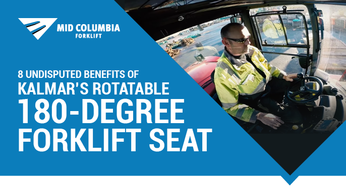 8 Undisputed Benefits of Kalmar's Rotatable 180-Degree Forklift Seat