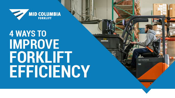 4 Ways to Improve Forklift Efficiency
