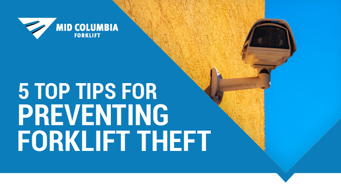 5 Top Tips for Preventing Forklift Theft