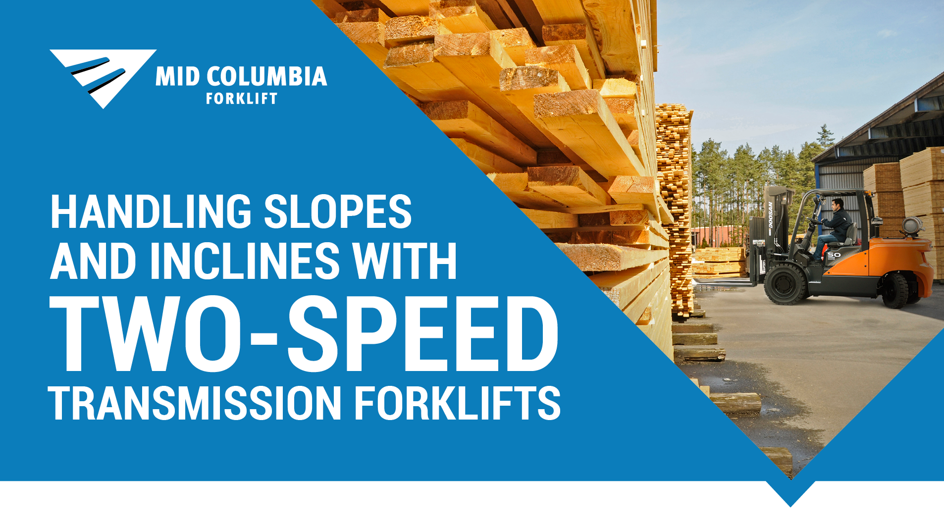 Handling Slopes and Inclines with Two-Speed Transmission Forklifts
