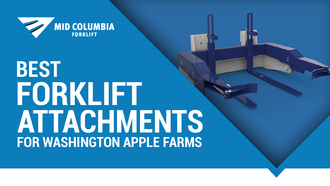 Best Forklift Attachments for Washington Apple Farms