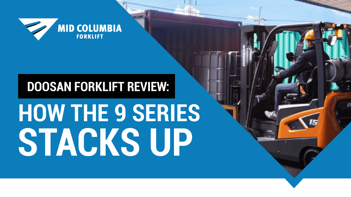 Doosan Forklift Review: How the 9 Series Stacks Up