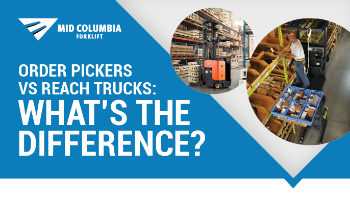 Order Pickers Vs. Reach Trucks: What's The Difference?