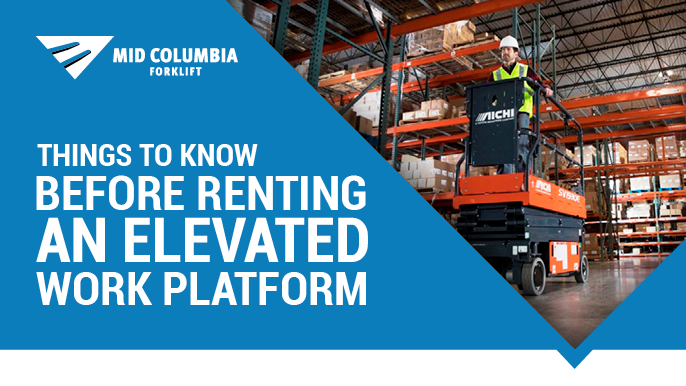 Things to Know Before Renting an Elevated Work Platform