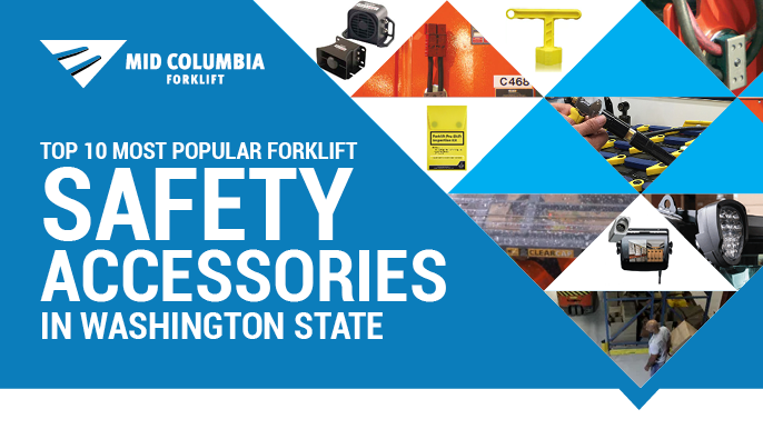 The Top 10 Most Popular Forklift Safety Accessories in Washington State