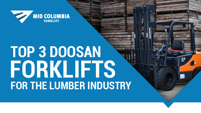 Top 3 Doosan Forklifts for the Lumber Industry