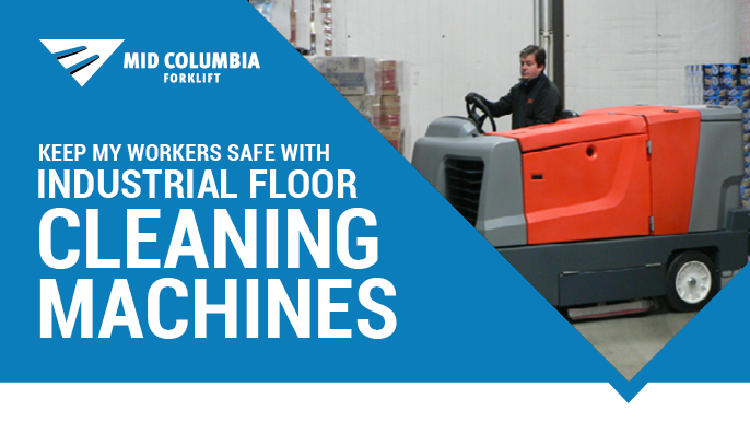 Keep My Workers Safe With Industrial Floor Cleaning Machines