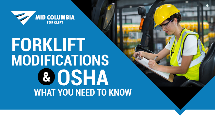 Forklift Modifications and OSHA - What You Need to Know