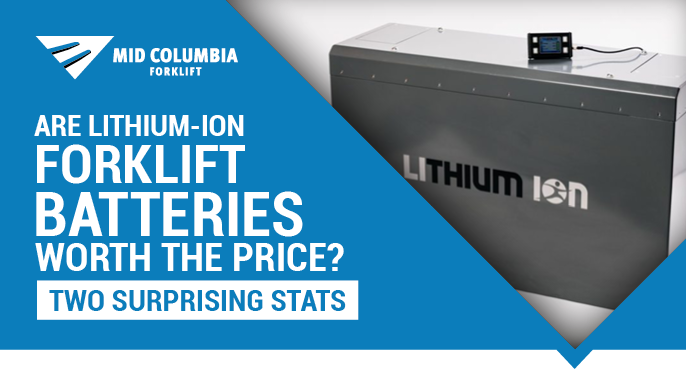 Are Lithium-Ion Forklift Batteries Worth the Price? Two Surprising Stats